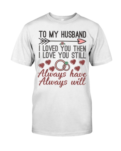 To My Husband I Love You Then