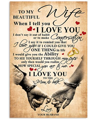 To My Wife When I Tell You I Love You