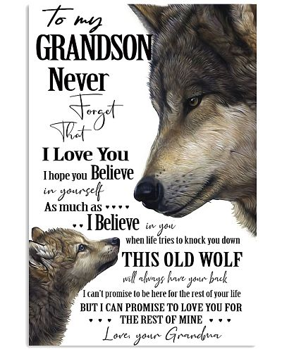 Old Wolf Poster To My Grandson Never Forget That I