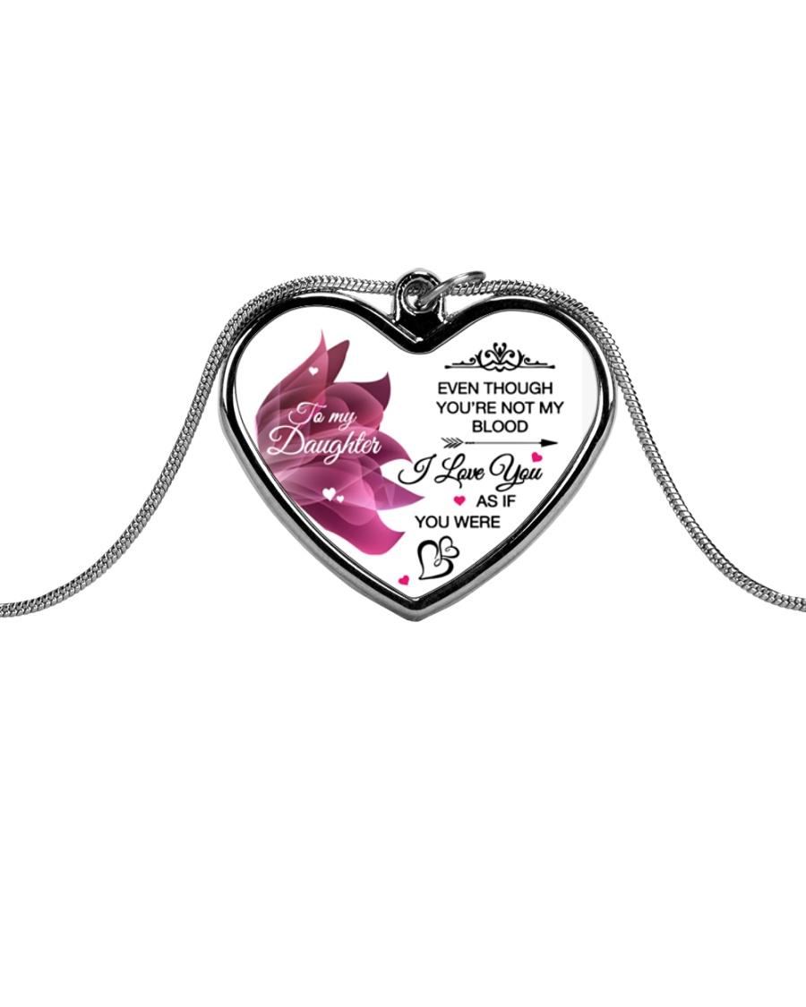 To My Daughter Even Though  Metallic Heart Necklace