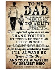 To My Dad If I Could Give You One Thing 11x17 Poster front