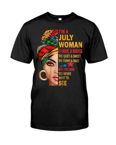 I Am A July Woman I Have 3 Sides July