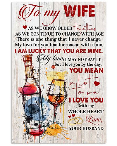 To My Wife As We Grow Older Together