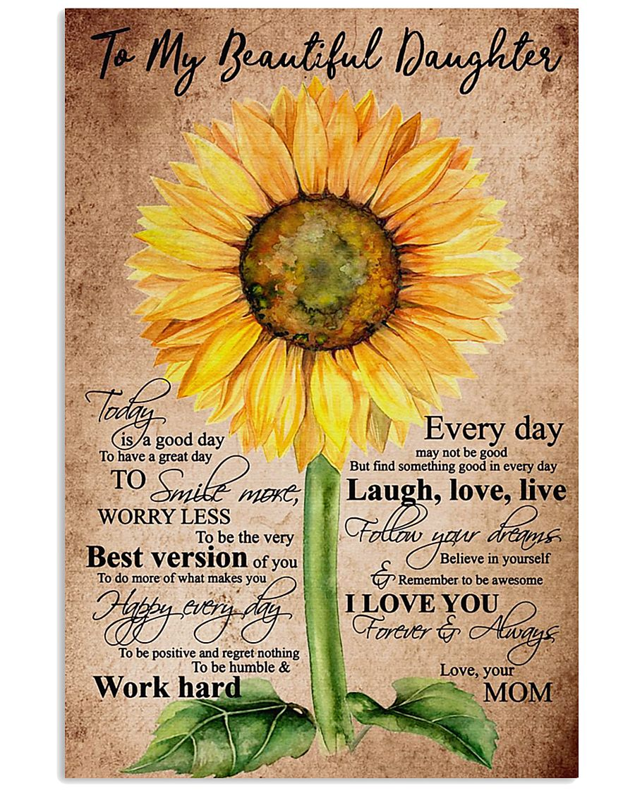 To My Beautiful Daughter Sunflower 11x17 Poster
