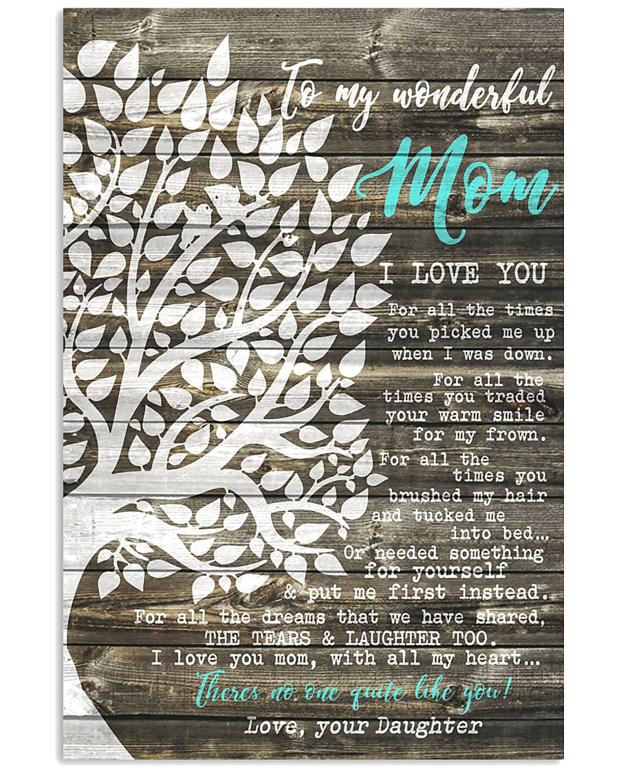 To my Wonderful Mom 11x17 Poster