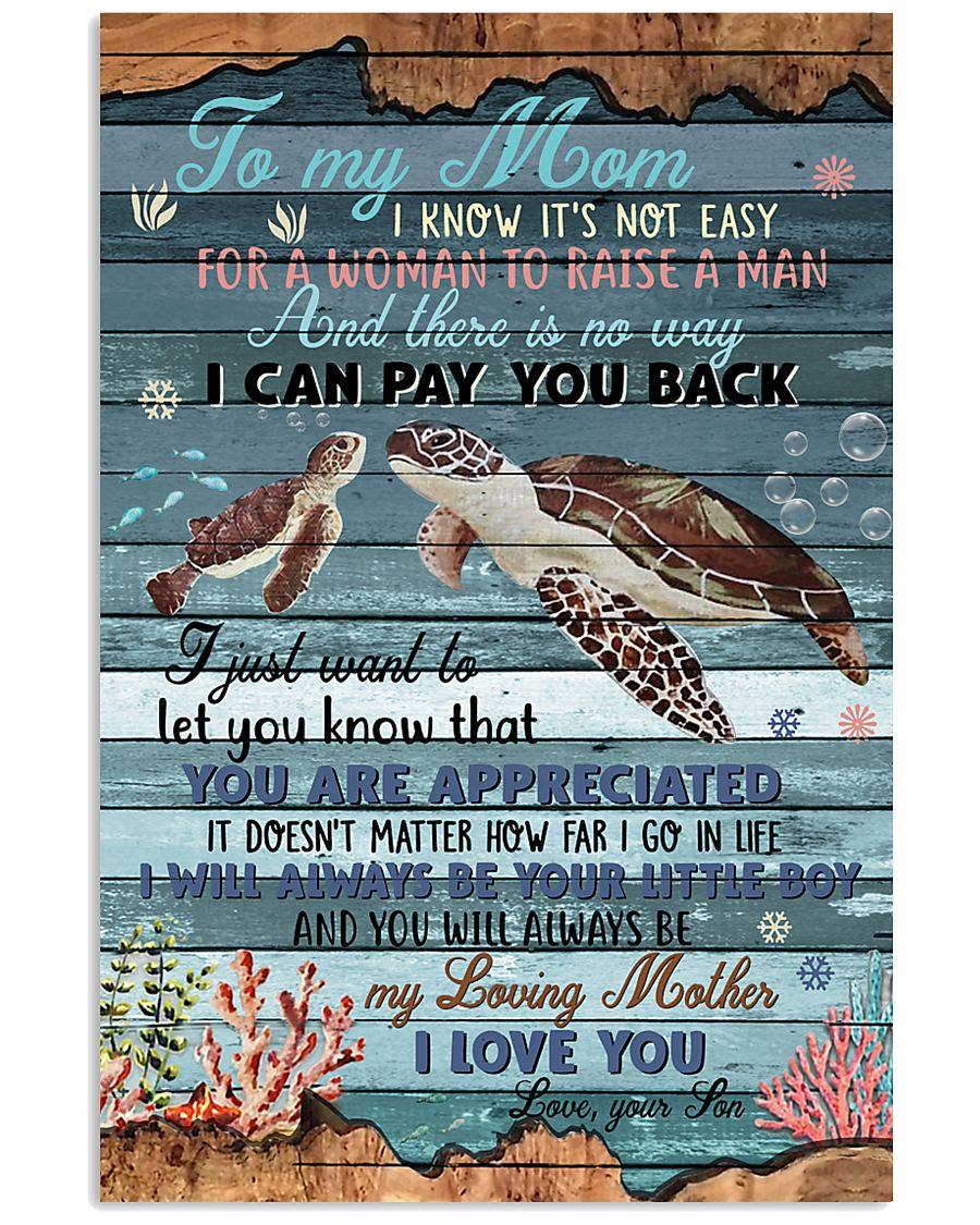 To My Mom I Know It's Not Easy 11x17 Poster