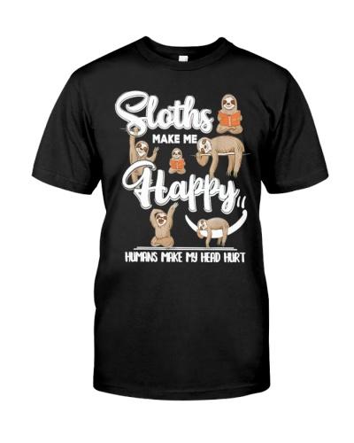 Sloths Make Me Happy Humans Make My Head Hurt