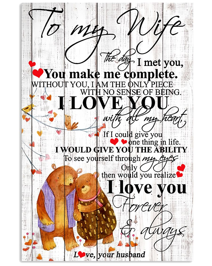 To My Wife I Met You You Make Me Complete 11x17 Poster