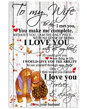To My Wife I Met You You Make Me Complete 11x17 Poster front