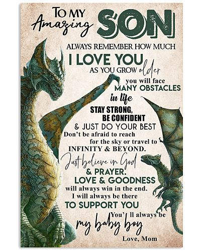 To My Amazing Son Always Remember How Much I Love