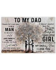 To My Dad I Know It's Not Easy For A Man 24x16 Poster front