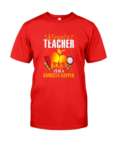 If I Wasn't A Teacher I'd Be A Gangsta Rapper