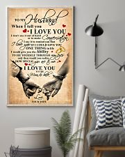 To My Husband When I Tell You I Love You 11x17 Poster lifestyle-poster-1