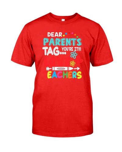 Dear Parent Tag You're It Love Teachers