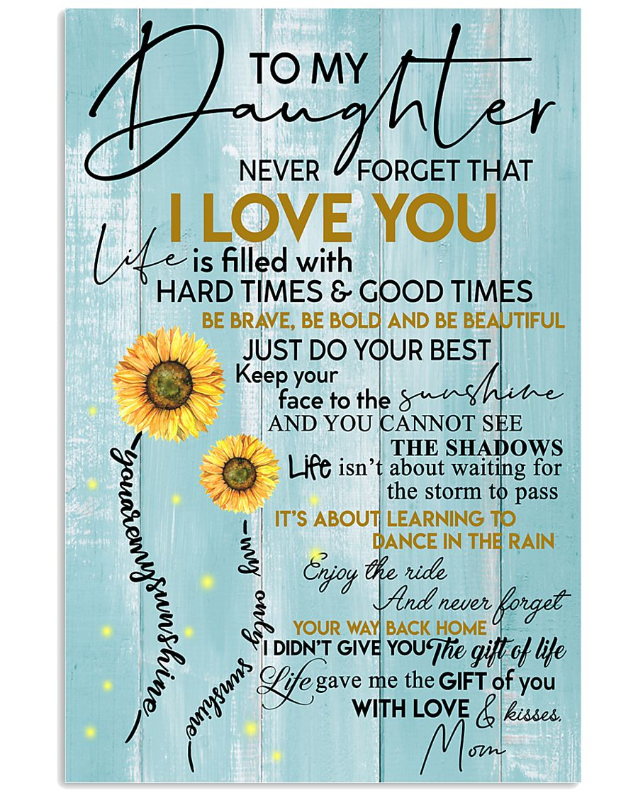 To My Granddaughter Never Forget That I Love You 11x17 Poster