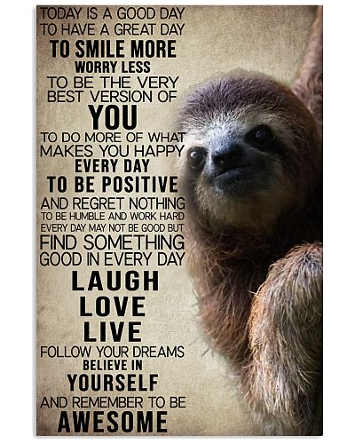 To Day Is A Good Day Sloth
