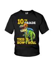 10th Grade  Dinosaur How I Roll  Youth T-Shirt front