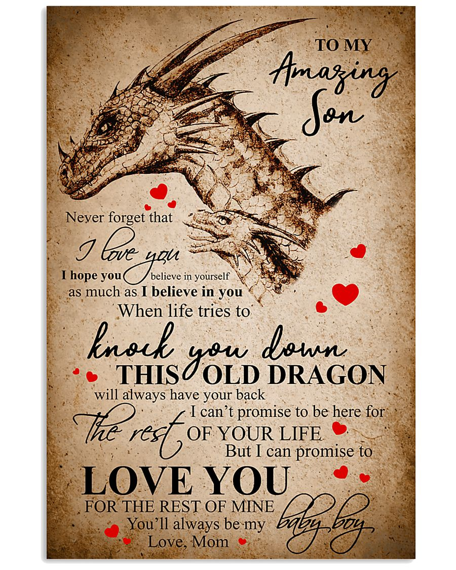 To My Amazing Son Never Forget  11x17 Poster