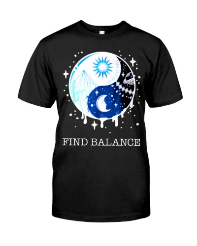 Find balance Ying Yang Sun Moon Day Night Funny T