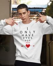 I Only Have Eyes for Her Crewneck Sweatshirt apparel-crewneck-sweatshirt-lifestyle-04
