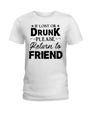 if lost or drunk please Ladies T-Shirt front