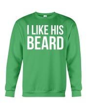 I like his beard Crewneck Sweatshirt front