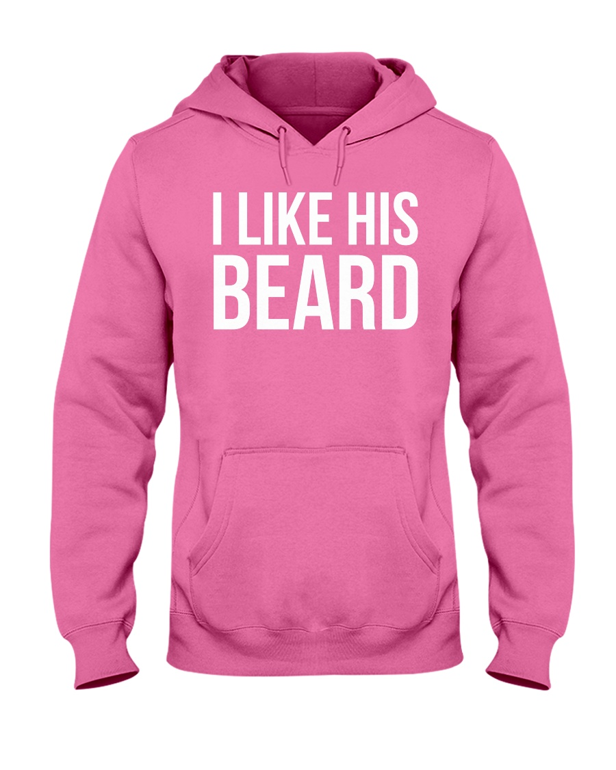 I like his beard Hooded Sweatshirt