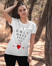 I Only Have Eyes For Him Ladies T-Shirt apparel-ladies-t-shirt-lifestyle-06