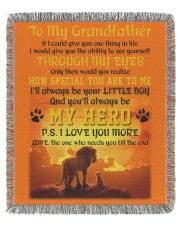 To My Grandfather 50x60 - Woven Blanket thumbnail