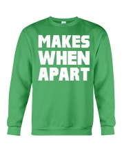 Makes when apart Crewneck Sweatshirt thumbnail