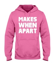 Makes when apart Hooded Sweatshirt thumbnail