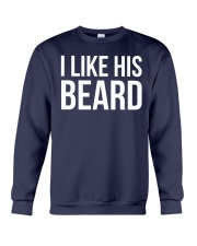 I like his beard Crewneck Sweatshirt front