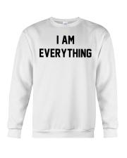 I am everything Crewneck Sweatshirt thumbnail