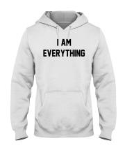 I am everything Hooded Sweatshirt thumbnail