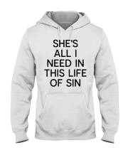 She all I need Hooded Sweatshirt thumbnail