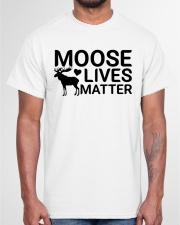 moose lives matter Classic T-Shirt garment-tshirt-unisex-front-03