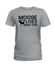 moose lives matter Ladies T-Shirt thumbnail