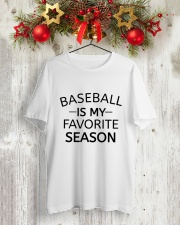 baseball is my favorite season Classic T-Shirt lifestyle-holiday-crewneck-front-2