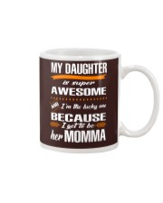 My daughter is super awesome Mug thumbnail