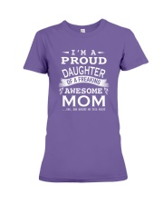 I'm a proud daughter of a freaking awesome mom Premium Fit Ladies Tee thumbnail