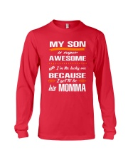 My Son is super awesome Long Sleeve Tee front