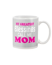 My greatest blessings call me mom Mug thumbnail