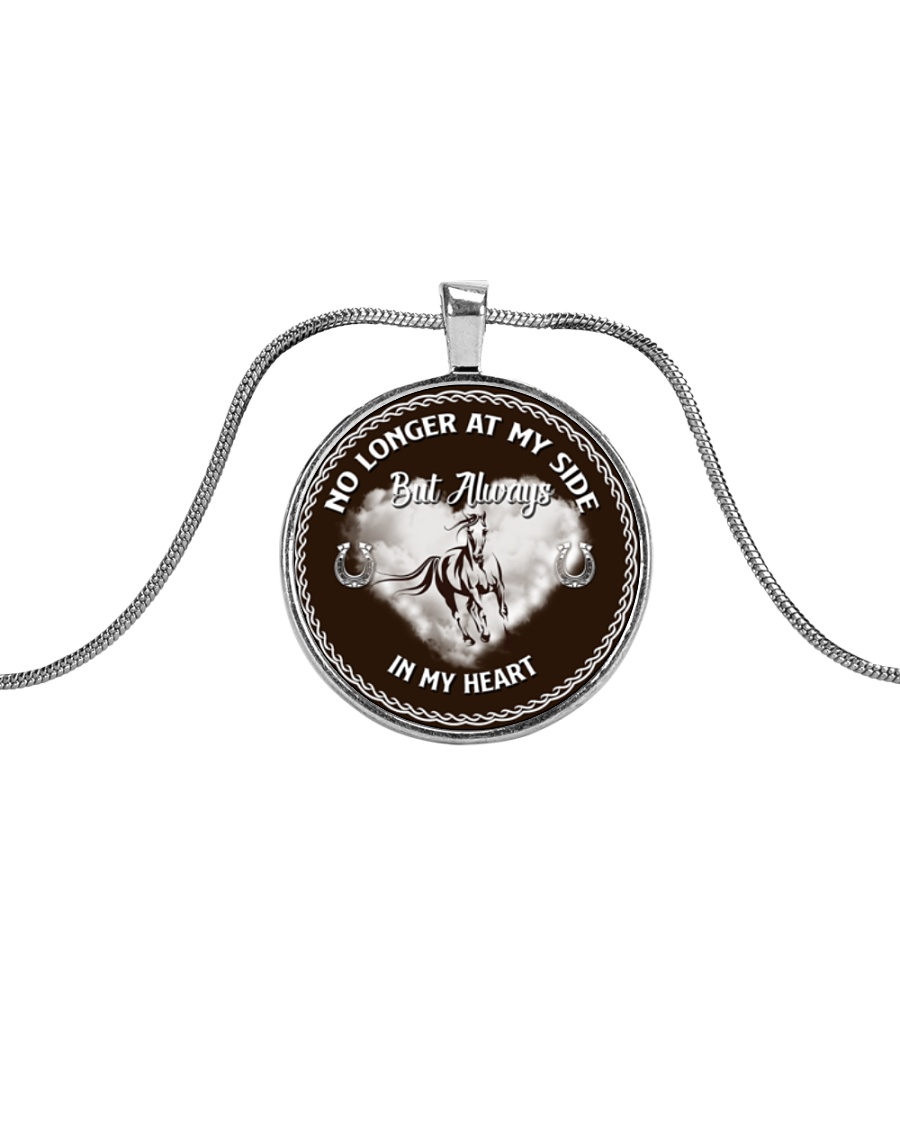Horse-No Longer At My Side But Always In My Heart Metallic Circle Necklace
