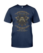 No mercy if against viking T-shirt Classic T-Shirt front
