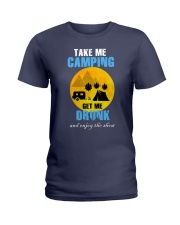 Take me camping drunk Ladies T-Shirt front