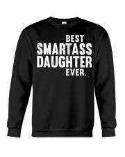 Best Smartass Daughter Crewneck Sweatshirt thumbnail