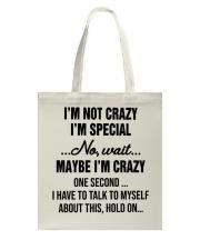 I'm Not Crazy I'm Special Tote Bag thumbnail