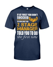 STICKER 2 STAGE MANAGER Classic T-Shirt front