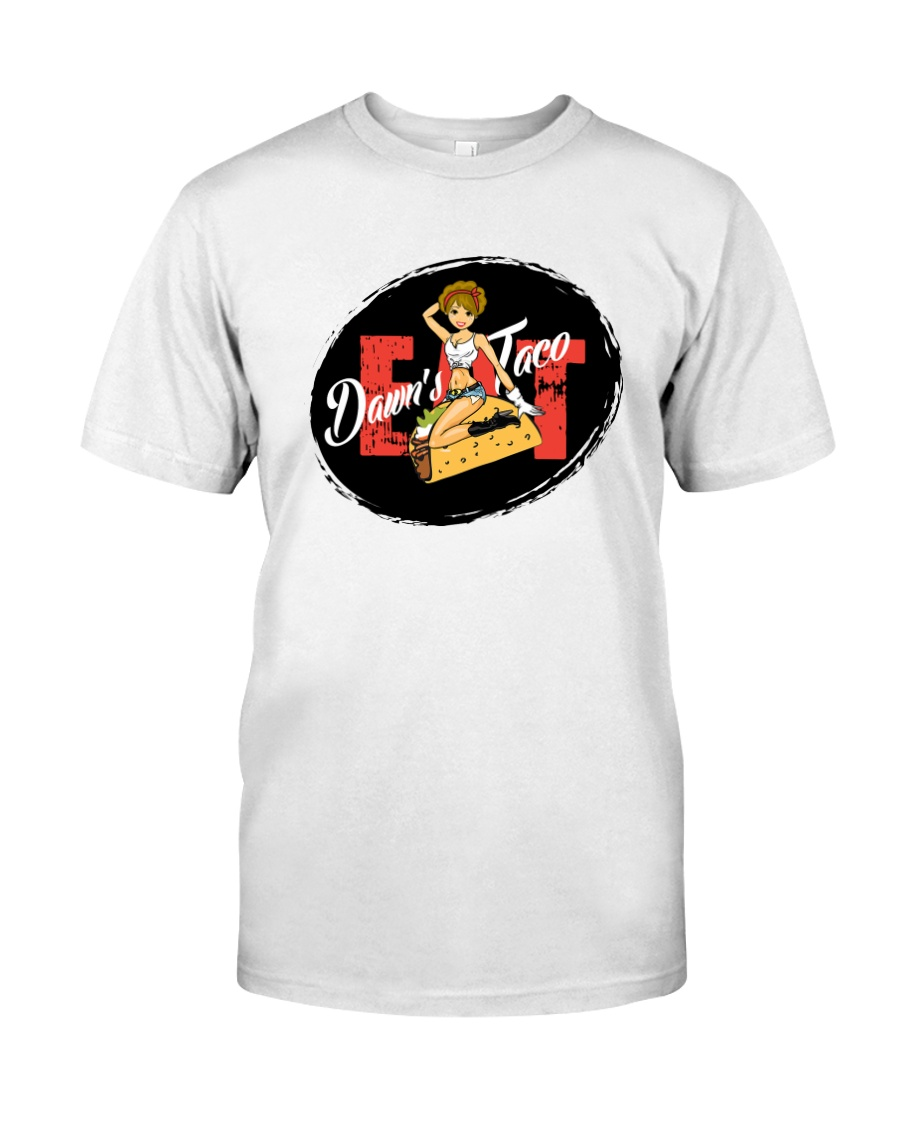 Eat Dawn's Taco Merch Classic T-Shirt