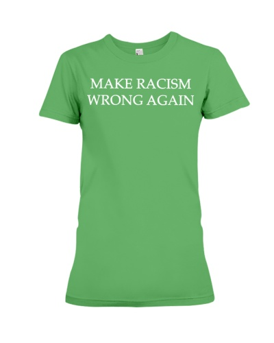 make racism wrong again shirt